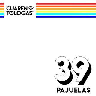 39. Pajuelas