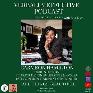 "EPISODE CLXVIII | ""ALL THINGS BEAUTIFUL"" w/ CARMEON HAMILTON"