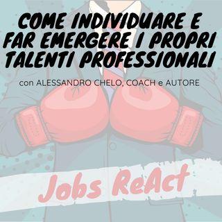 JR 14 | Come individuare e far emergere i propri talenti professionali - con Alessandro Chelo