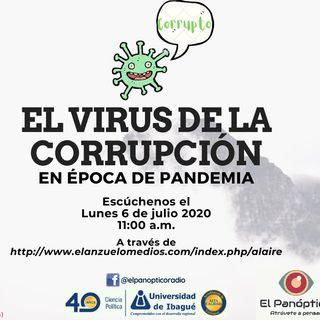 4. El virus de la corrupción en época de pandemia.