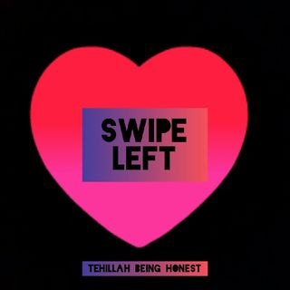 Episode 8 - Swipe Left Ep.02 : When You Think You Love Someone