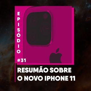 Resumão sobre o novo Iphone 11