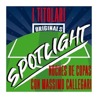 Spotlight - Noches de Copas con Massimo Callegari