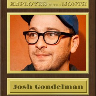 JOSH GONDELMAN on writing & stand up