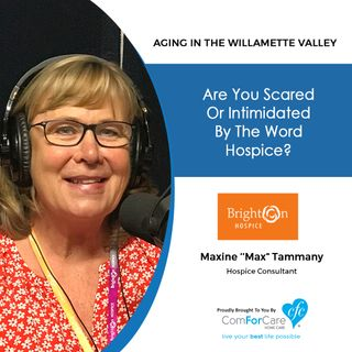 "8/27/19: Maxine ''Max"" Tammany with Brighton Hospice 