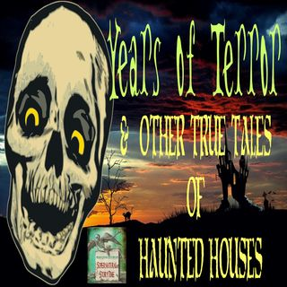 Years of Terror and Other True Tales of Haunted Houses | Podcast E5