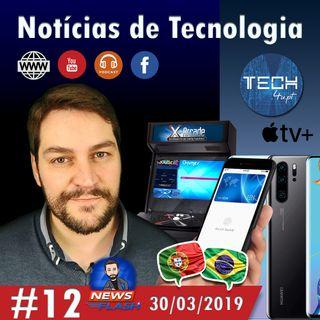 Novos serviços Apple e Huawei P30 - Notícias Tecnologia #12