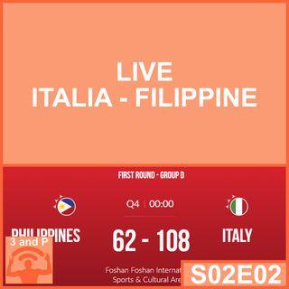 S02E02 - LIVE: Italia Filippine