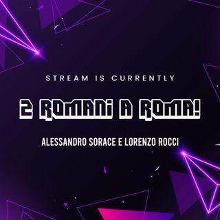 2 Romani a ROMA! Ep.05
