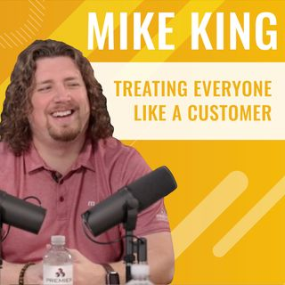 """Premier Power Hour - Episode 7, """"Treating Everyone like a Customer: Mike King"""""""