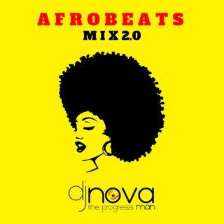 AfroBeats Mix 2020 - Dj Nova