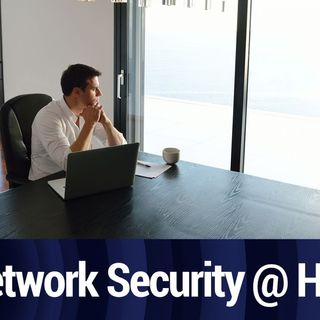 Network Security for a Home Office | TWiT Bits