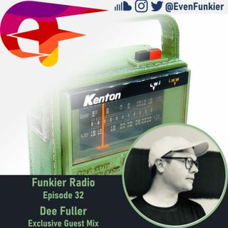 Funkier Radio Episode 32 (Dee Fuller Guest Mix)