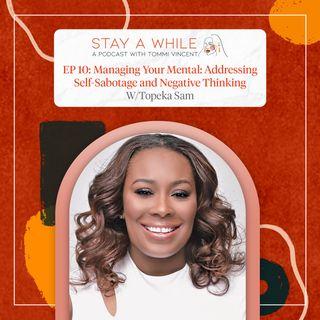 Managing Your Mental: Addressing Self-Sabotage and Negative Thinking