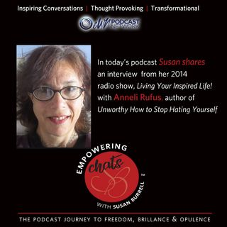 "Susan chats with author of the book ""Unworthy"", Anneli Rufus."