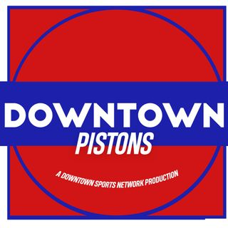 Downtown Pistons Podcast