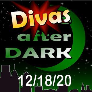 DIVAS AFter Dark 12-18-20 special hosts Jill, Jenny and Genny