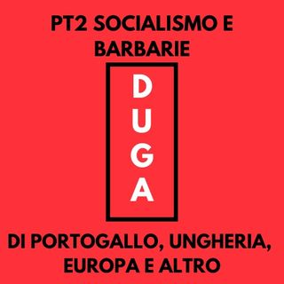 pt2 Socialismo e barbarie_di Ungheria, Portogallo, Europa e altro