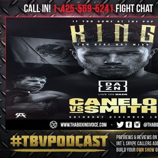 ☎️ Canelo Alvarez vs Callum Smith🔥Live Fight Chat 💬 For Vacant 🟢WBC Super WBA & The Ring Belt❗️
