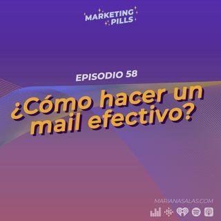 ⚡Episodio 58 - ¿Cómo hacer un mail efectivo?