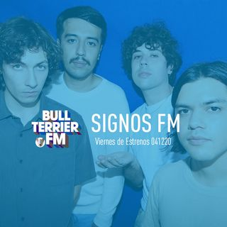 SignosFM #874 Viernes de Estrenos 041220