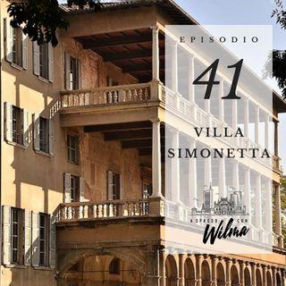 Puntata 41 - Villa Simonetta