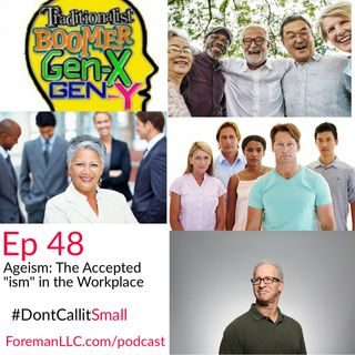 "Ep 48 Ageism: The Accepted ""ism"" in the Workplace"