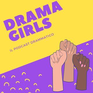 "#DramaGirls - Ep.2 ""Sottona"""