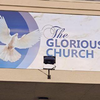The Glourious Church-(Pastor David Pizinger-6/27/2021-Joplin MO)