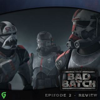 The Bad Batch Episode 2 Spoilers Review