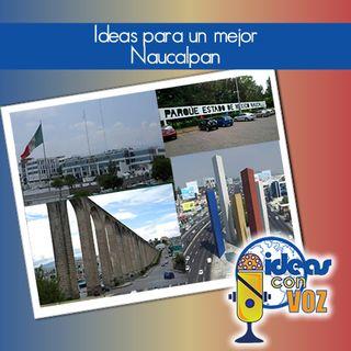 Ideas para un mejor Naucalpan