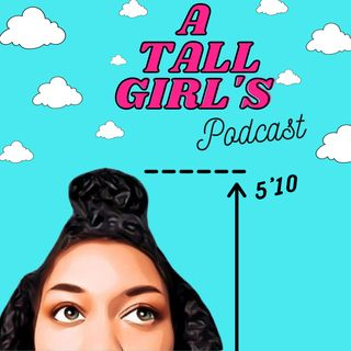 A Tall Girl's Hot Girl Summer (Part 1) | Realizing That Hot Girl Summer Is More Than Just A Physical Glow Up