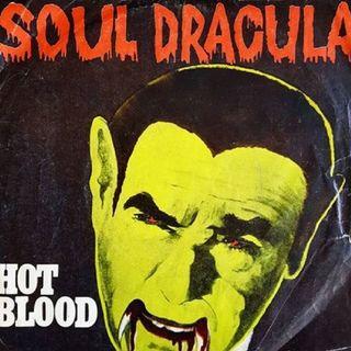Hot Blood SOUL DRACULA