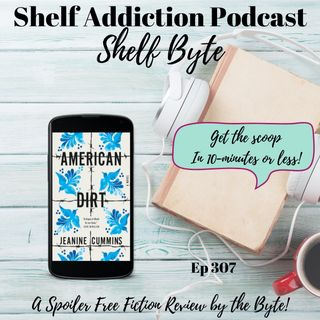 Review of American Dirt | Shelf Byte