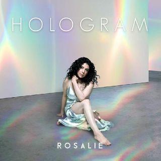 Hologram - Rosalie
