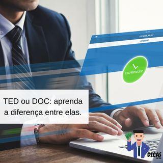 101 TED ou DOC: aprenda a diferença entre elas.