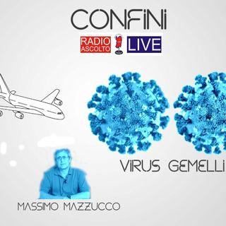 SDM Confini _ Semplicemente Mazzucco_Virus gemelli