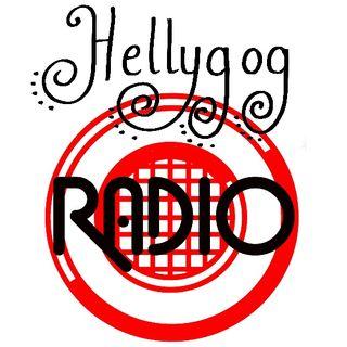 Hellygog Radio. Show 1.