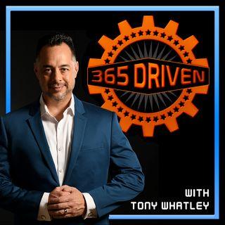 Episode # 14  – 365 Driven – Tony Whatley