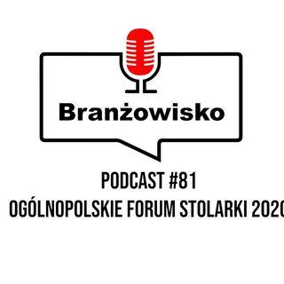 Branżowisko #81 - Ogólnopolskie Forum Stolarki 2020 Online