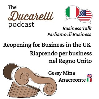 Reopening for Business in the UK - Riaprendo per Business nel Regno Unito Gessy Mina Anacreonte