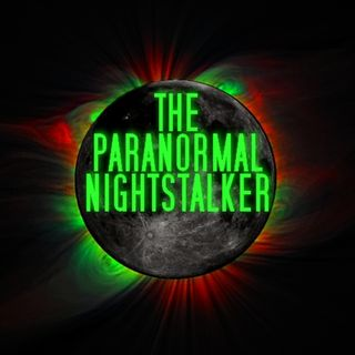 The Paranormal Nightstalker with Joel Walling and Michael Smith
