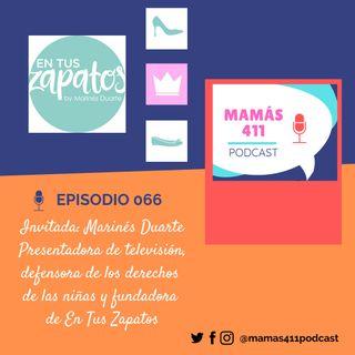 """066 - Invitada: Marines Duarte, presentadora de televisión, defensora de los derechos de las niñas y fundadora de """"En tus zapatos"""""""