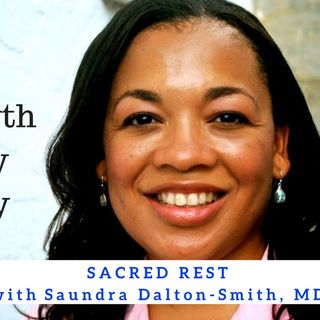 1167 My Strength Is My Story with Saundra Dalton-Smith, Sacred Rest