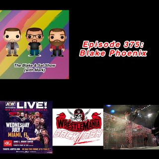 Episode 375: Blake Phoenix (Special Guest: Mandy Reilly)