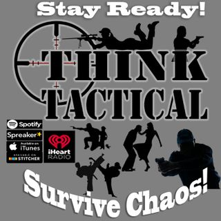 Think Tactical Episode 1