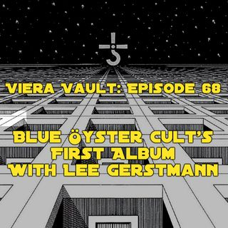 Episode 68: Blue Öyster Cult 's First Album with Lee Gerstmann