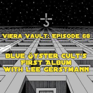 Episode 68: Blue Öyster Cult 's First Album with Lee Gerstmann