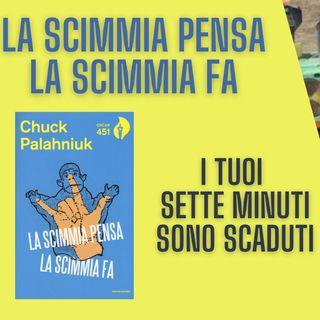 La Scimmia Pensa La Scimmia Fa - Chuck Palahniuk