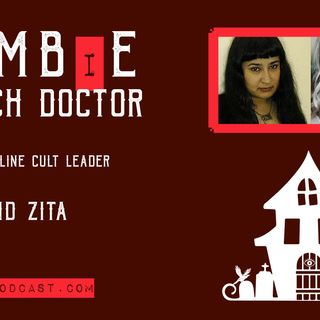 Episode 20: Zombie Witch Doctor, Analysis of an Online Cult Leader With Leticia & Zita